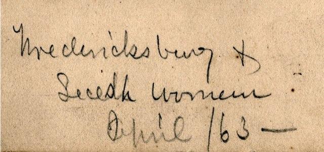 "Enlargement of handwritten note ""Fredericksburg & Secesh Women, April 1863"""
